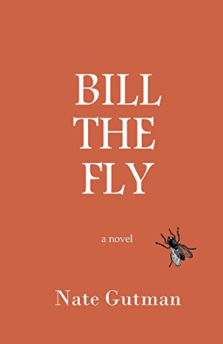 Bill the Fly by Nate Gutman