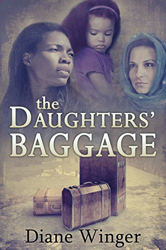 The Daughters' Baggage by Diane Winger
