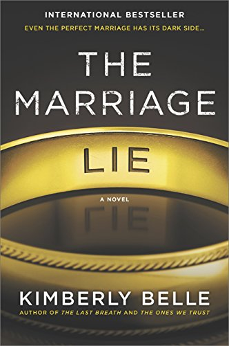 The Marriage Lie: A bestselling psychological thriller by Kimberly Belle