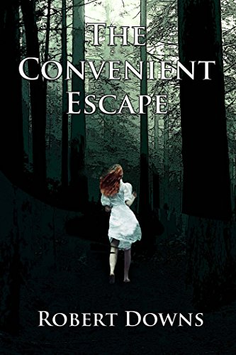 The Convenient Escape by Robert Downs
