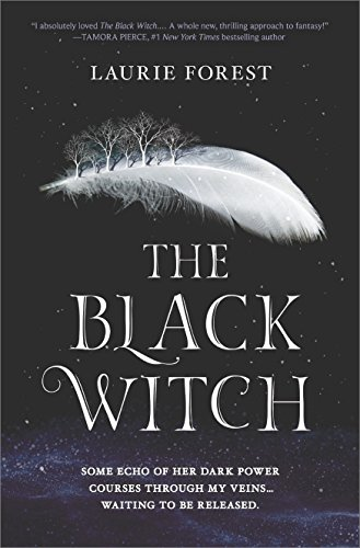 The Black Witch: An Epic Fantasy Novel (The Black Witch Chronicles) by Laurie Forest