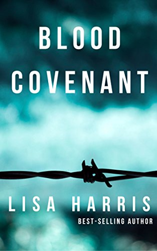 Blood Covenant (Mission Hope Book 2) by Lisa Harris