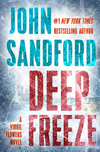 Deep Freeze (A Virgil Flowers Novel) by John Sandford