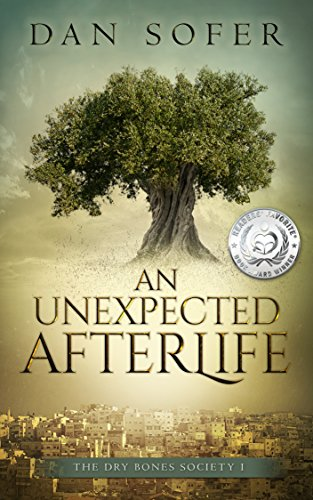 An Unexpected Afterlife: A Novel (The Dry Bones Society Book 1) by Dan Sofer