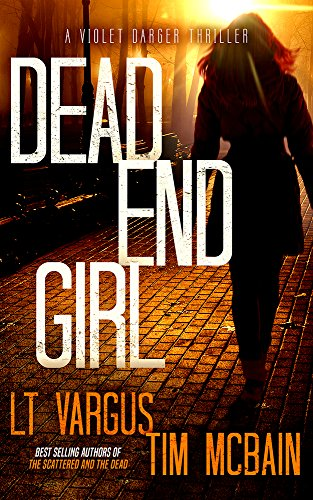 Dead End Girl by L.T. Vargus