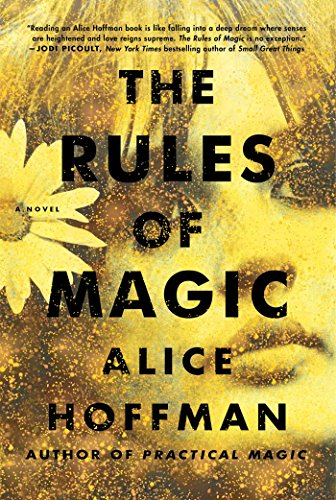 The Rules of Magic: A Novel by Alice Hoffman