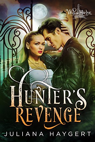 Hunter's Revenge by Juliana Haygert
