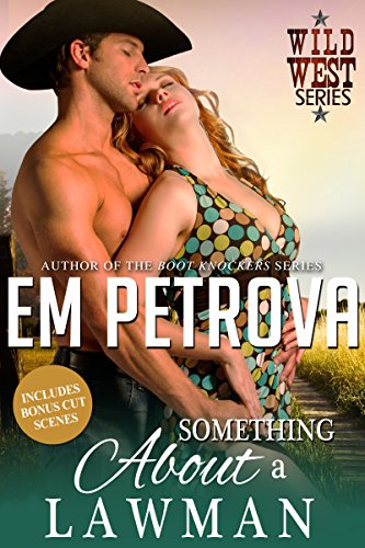 Something About a Lawman by Em Petrova