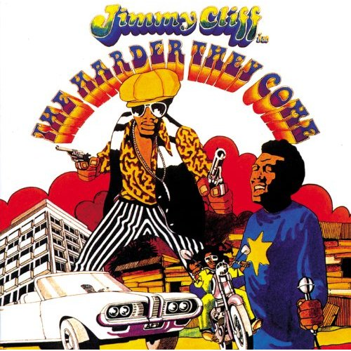 The Harder They Come By Jimmy Cliff