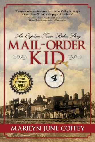 Mail-Order Kid: An Orphan Train Rider's Story by Marilyn June Coffey