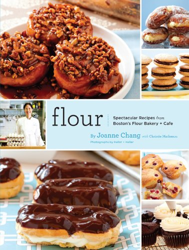 Flour: A Baker's Collection of Spectacular Recipes by Joanne Chang