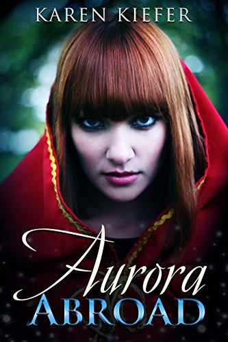 Aurora Abroad by Karen Kiefer