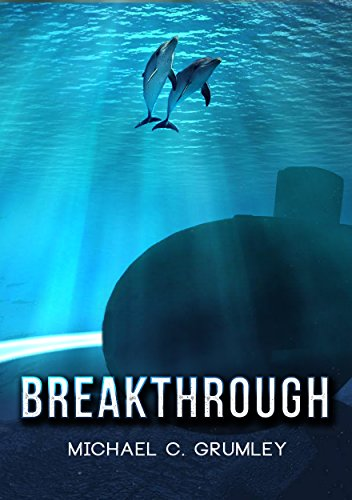 Breakthrough by Michael C. Grumley