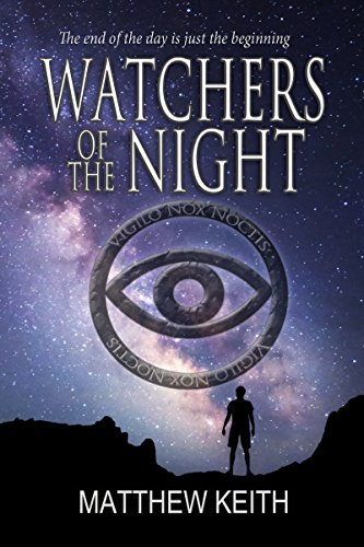 Watchers of the Night by Matthew Keith