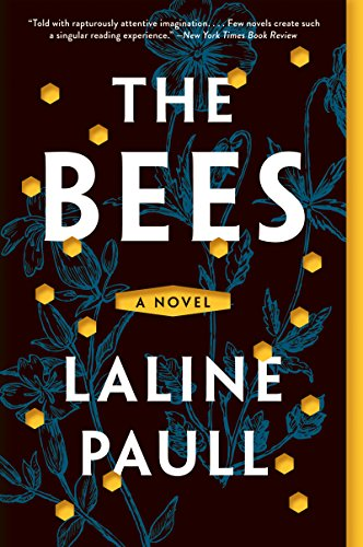 The Bees: A Novel by Laline Paull