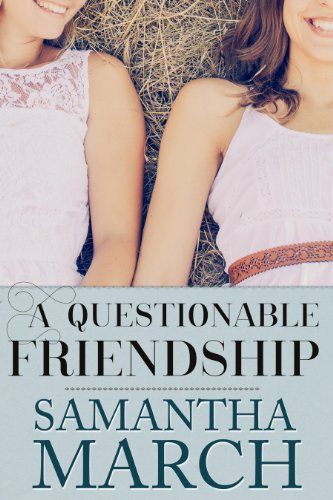 A Questionable Friendship by Samantha March