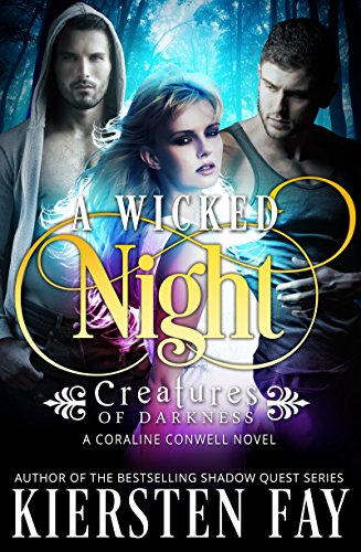 A Wicked Night by Kiersten Fay