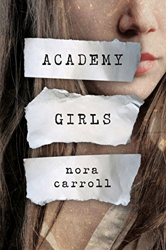 Academy Girls by Nora Carroll