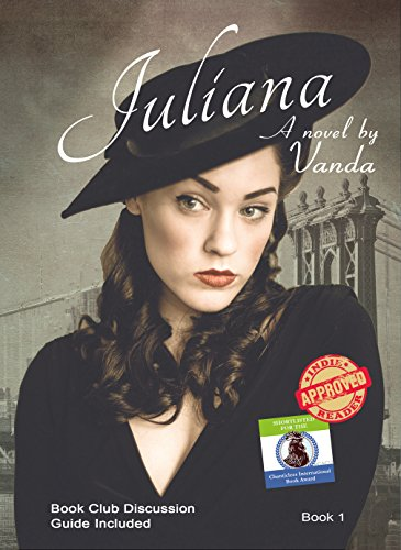 Juliana: Book 1 of the Juliana Series by Vanda