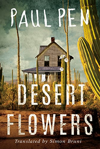 Desert Flowers by Paul Pen