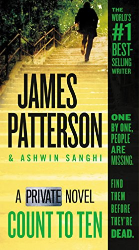 Count to Ten: A Private Novel by James Patterson