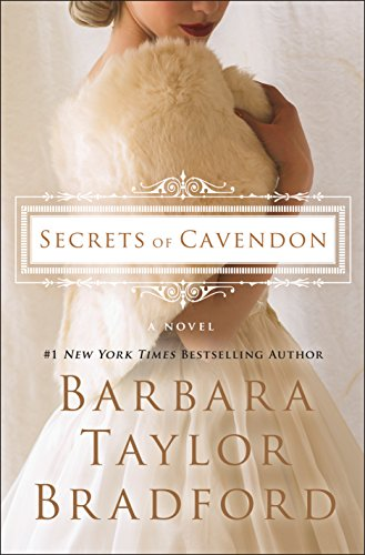 Secrets of Cavendon: A Novel (Cavendon Hall) by Barbara Taylor Bradford