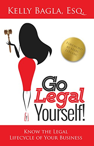 Go Legal Yourself: Know the Legal Lifecycle of Your Business by Kelly Bagla