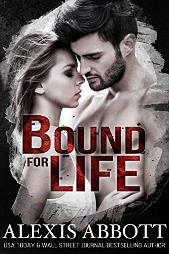 Bound for Life by Alexis Abbott