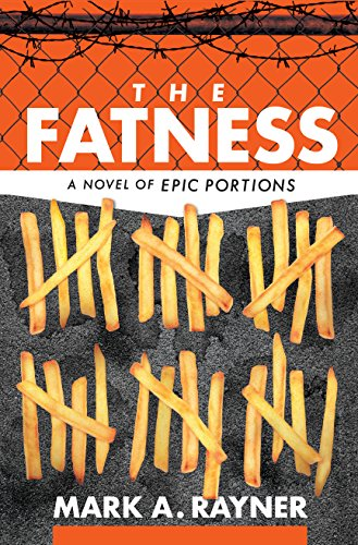 The Fatness by Mark A. Rayner