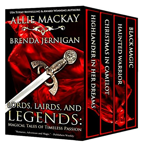 LORDS, LAIRDS, AND LEGENDS: MAGICAL TALES OF TIMELESS PASSION by Brenda Jernigan & Sue-Ellen Welfonder & Allie Mackay