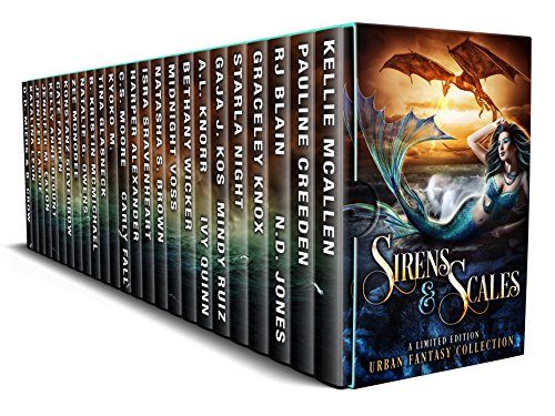 Sirens & Scales: A Limited Edition Urban Fantasy Collection by Various Authors