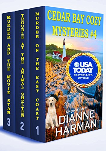 Cedar Bay Cozy Mysteries #4 by Dianne Harman
