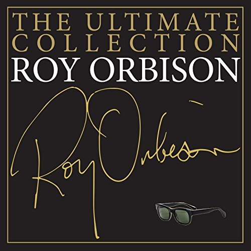 The Ultimate Collection By Roy Orbison
