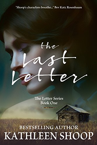 The Last Letter (The Letter Series Book 1) by Kathleen Shoop
