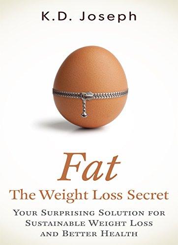 Fat: The Weight Loss Secret by K.D. Joseph