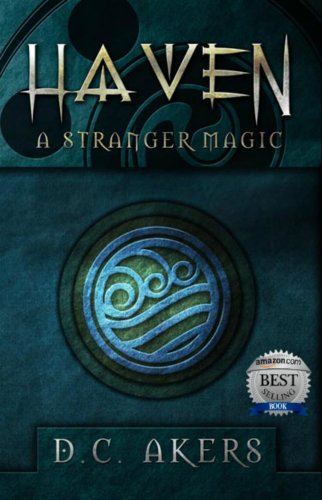 Haven: A Stranger Magic by D.C. Akers