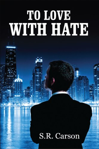 To Love With Hate by S. R. Carson