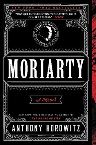 Moriarty: A Novel by Anthony Horowitz