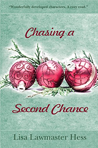 Chasing a Second Chance by Lisa Lawmaster Hess