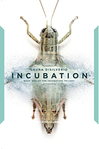 Incubation (The Incubation Trilogy Book 1) by Laura DiSilverio