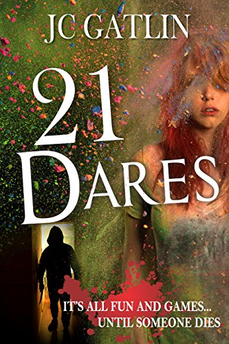 21 Dares: A Florida Suspense Mystery by JC Gatlin