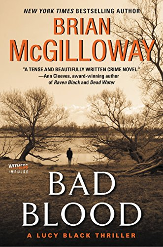 Bad Blood: A Lucy Black Thriller (Lucy Black Thrillers) by Brian McGilloway