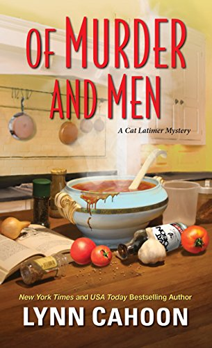 Of Murder and Men (A Cat Latimer Mystery) by Lynn Cahoon