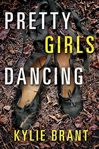 Pretty Girls Dancing by Kylie Brant