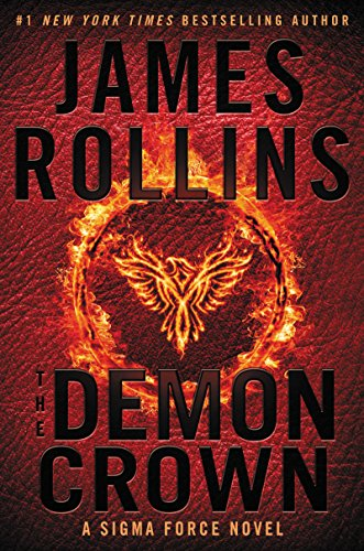 The Demon Crown: A Sigma Force Novel (Sigma Force Novels) by James Rollins