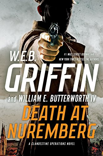 Death at Nuremberg (A Clandestine Operations Novel) by W.E.B. Griffin