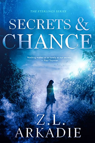 Secrets & Chance (The Sterlings Book 1) by Z.L. Arkadie