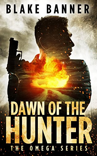Dawn of the Hunter by Blake Banner