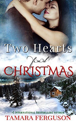 Two Hearts Find Christmas (Two Hearts Wounded Warrior Romance Book 5) by Tamara Ferguson