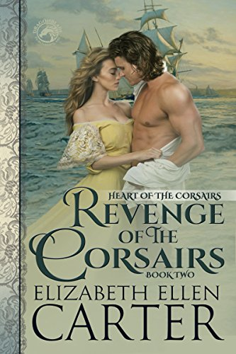Revenge of the Corsairs by Elizabeth Ellen Carter